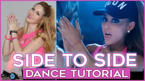 tutorial dance ariana grande ariana grande side to side ft nicki minaj dance