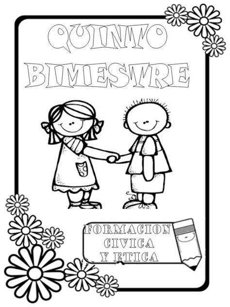 caratula para civica y etica portadas de formacion civica y etica para colorear imagui