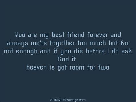 my best friend quotes you are my best friend forever friendship sms quotes image