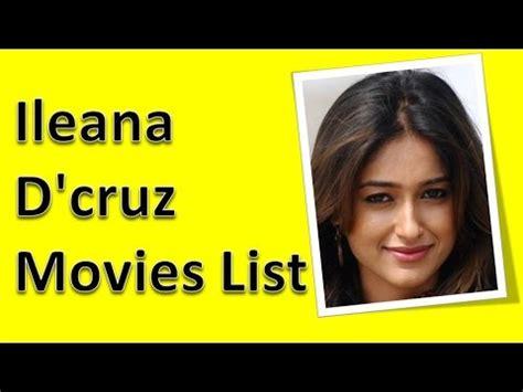 ileana d cruz list of movies ileana d cruz movies list youtube