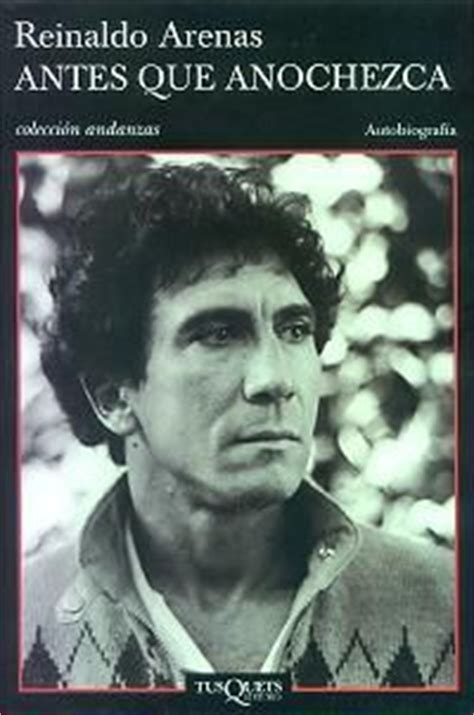 libro before i was born 1000 images about reinaldo arenas july 16 1943 december 7 1990 on before