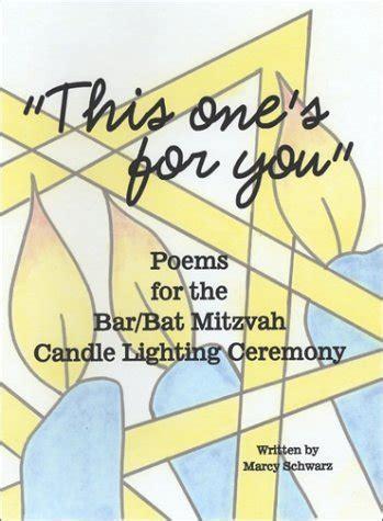 bat mitzvah candle lighting poems bar mitzvah candle lighting poem teacher just b cause