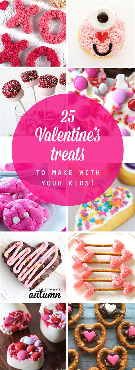 valentines treats for toddlers 25 easy s day treats to make with your it