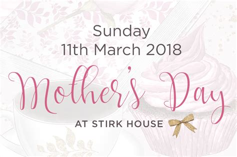 Uk Mothers Day 2018 News Stirk House