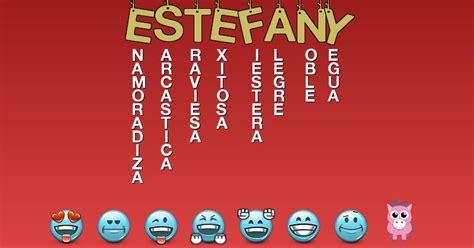 imagenes lindas para dedicar al nombre de estefany emoticonos que describen a estefany emoticones para tu