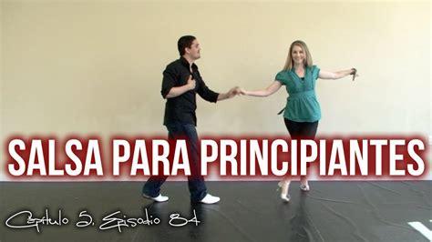 como bailar salsa video de pasos basicos aprender a aprender a bailar salsa pasos para principiantes youtube