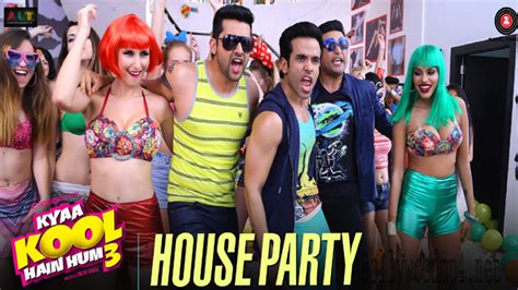 house party song house party kyaa kool hain hum 3 2016 video song
