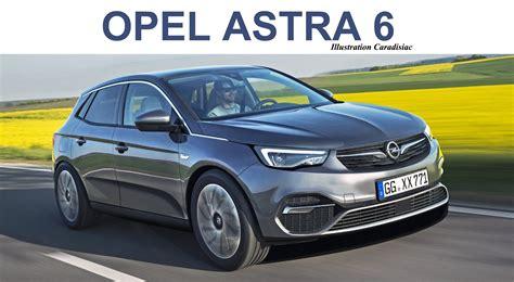 Future Opel Astra 2020 by La Nouvelle Opel Astra Est Pr 233 Vue Pour 2021