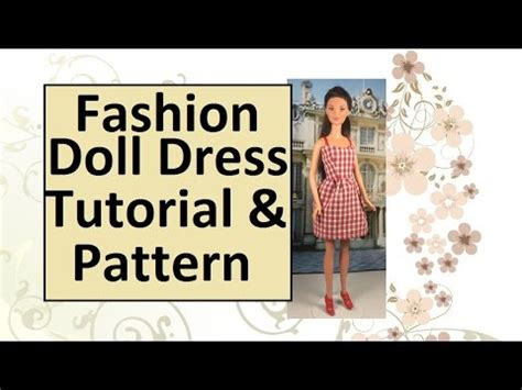 dress pattern making youtube free fashion doll dress pattern tutorial youtube