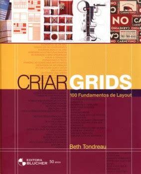 layout essentials beth tondreau livro criar grids 100 fundamentos de layout de beth