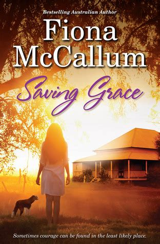 finding saving grace books saving grace by fiona mccallum reviews discussion