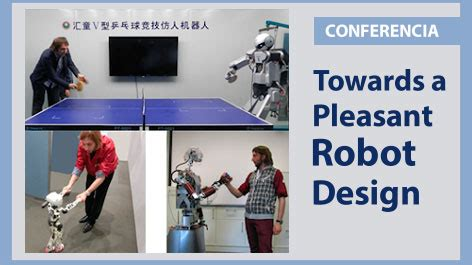 towards a robotic architecture books conferencia towards a pleasant robot design pucp agenda