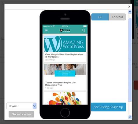 aplikasi membuat android menjadi ios cara membuat aplikasi ios android untuk wordpress dengan
