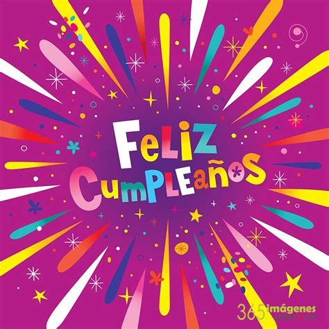 imagenes bonitas de cumpleaños feliz tarjetas para cumplea 209 os bonitas y frases para felicitar