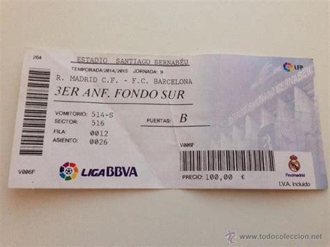 entradas del real madrid r4260 entrada ticket real madrid barcelona liga comprar