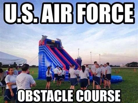Funny Air Force Memes - air force obstacle course military humor pinterest