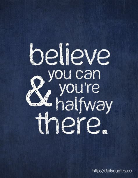 Believe You Can believe you can inspirational quote daily quotes