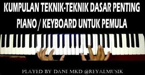 Tutorial Piano Dasar | belajar piano keyboard teknik dasar penting untuk pemula