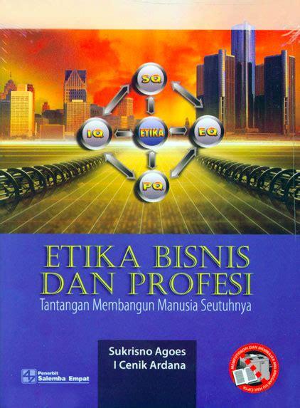 catatan akuntansiku etika bisnis dan profesi