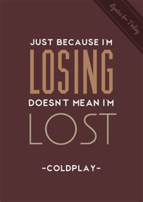 coldplay lost lyrics 1000 images about hot for coldplay on pinterest
