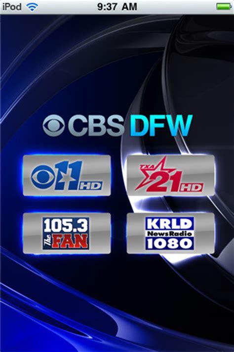 105 3 the fan app cbs dfw cbs 11 txa 21 newsradio 1080 krld and 105 3