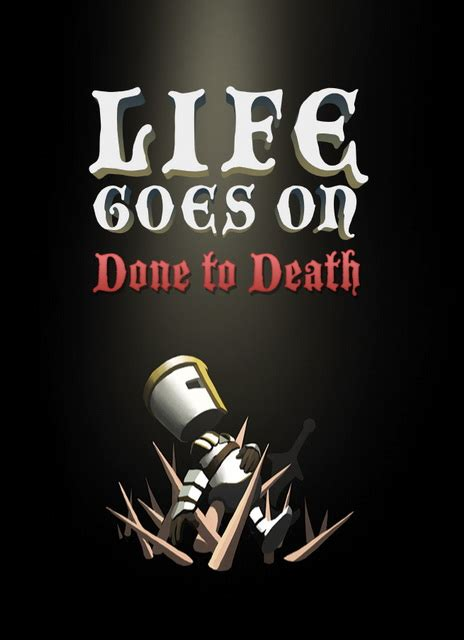 life goes on done to death free download life goes on done to death prophet pcgames download