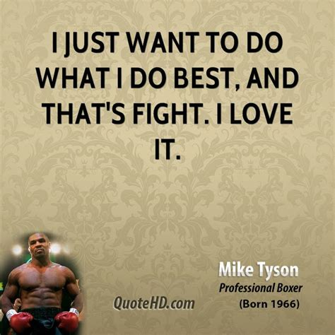Mike Tyson Wants To Fight A In The Ring by Mike Tyson Quotes Quotehd
