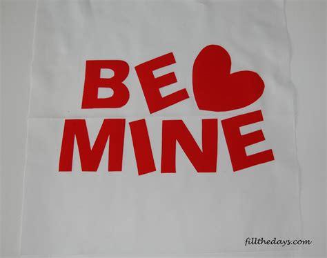 be mine be mine fillthedaysdotcom