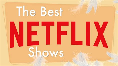 best on netflix top 10 best netflix shows and series last updated june 2017