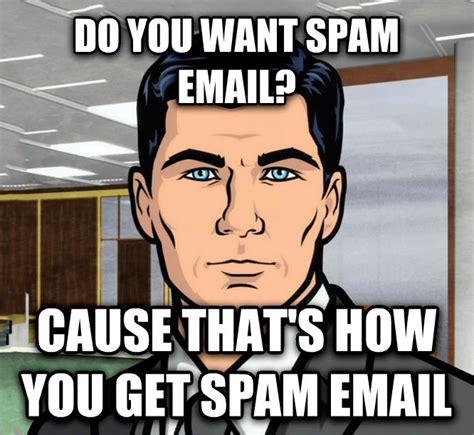 Spam Meme - livememe com archer ants