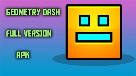 geometry dash full version for free apk pakjinza tutorials seo tips latest tips and tricks blog