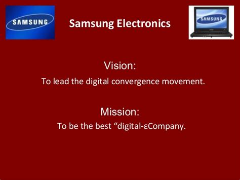 mission statement of samsung company samsung electronics vision to lead
