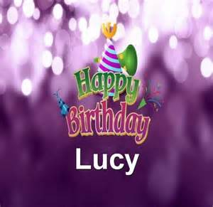 Free download happy birthday lucy browse our great collection of happy