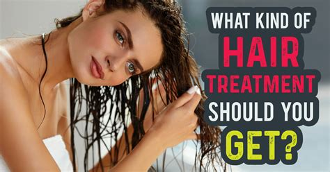 what of should you get what of hair treatment should you get quiz