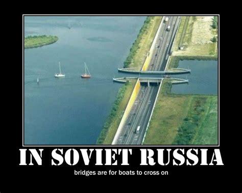 In Russia Memes - soviet russia meme