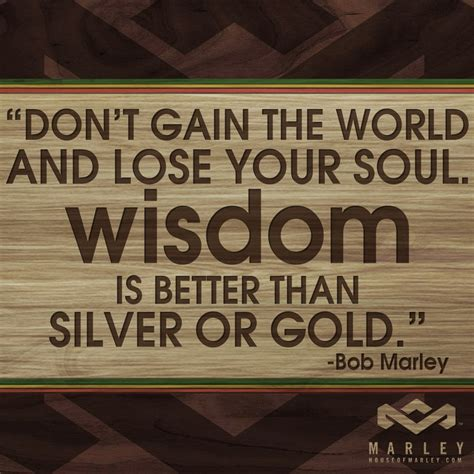 better than world quot don t gain the world and lose your soul wisdom is better