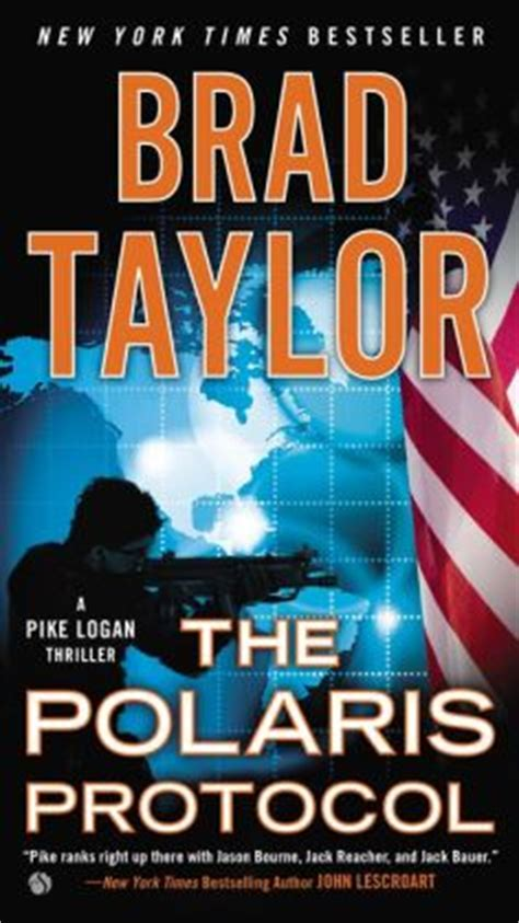 operator a pike logan thriller books the polaris protocol a pike logan thriller by brad