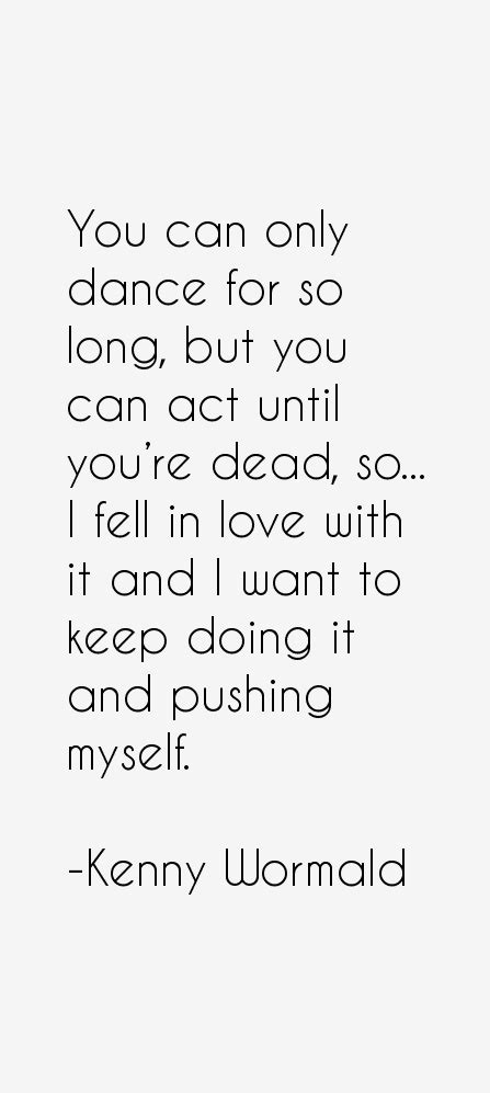 kenny wormald love life kenny wormald quotes sayings