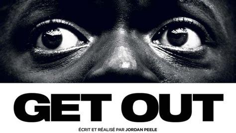 film get it cin 233 ma le film 171 get out 187 de l am 233 ricain jordan peele rfi