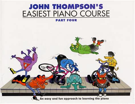 john thompson s easiest piano course part 1 john thompson s easiest piano course part 4