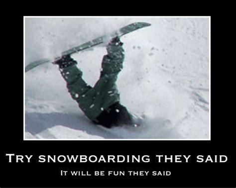Snowboarding Memes - powder trial and error