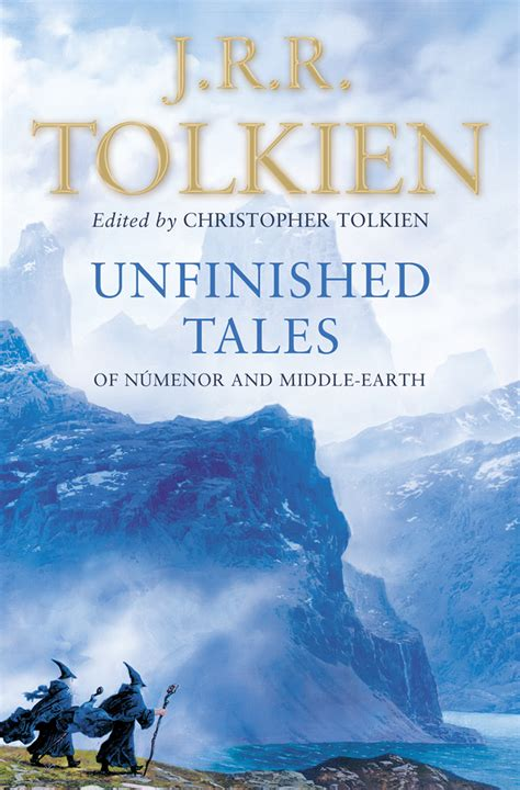 unfinished tales of numenor tolkien subject unfinished tales book review