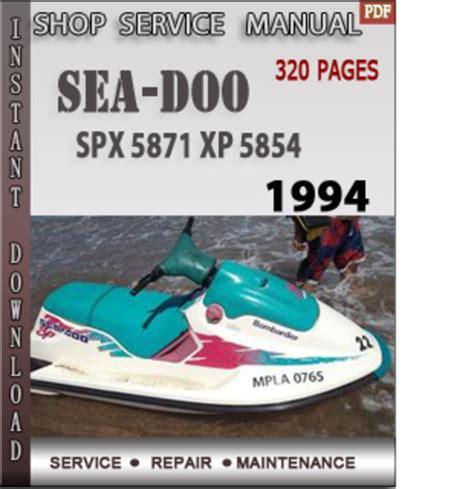 Seadoo Spx 5871 Xp 5854 1994 Shop Service Repair Manual