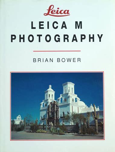 libro the leica m photographer leica historica italia
