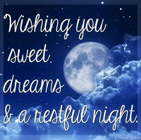Sweet Dreams by Quot Wishing You Sweet Dreams And A Restful Quot Quote Via