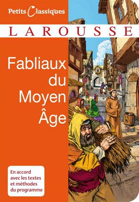 fabliaux du moyen age 2081351242 livre fabliaux du moyen age revol thierry larousse petits classiques larousse