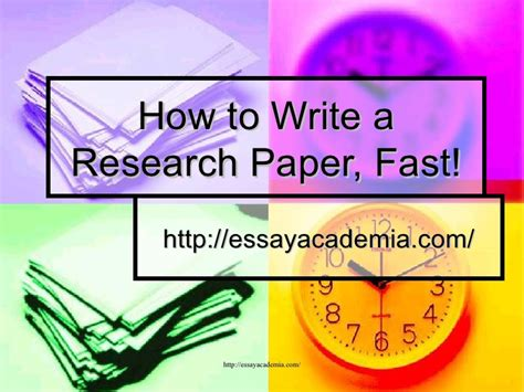 how to write a paper fast how to write a research paper fast