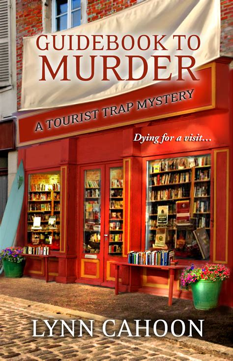 used for murder a used bookstore mystery the used bookstore mysteries volume 1 books guidebook to murder tourist trap mystery book 1 by