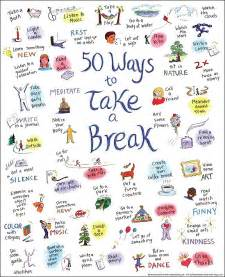 50 ways to take a break self kindness kindness blog