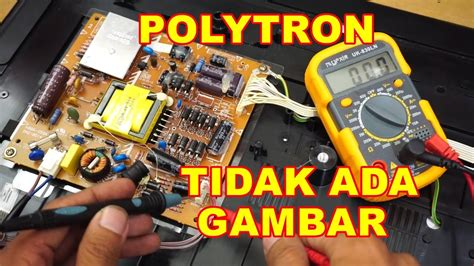 Power Supply Tv Led Polytron 24 Inch tv led polytron tidak ada gambar vlog67